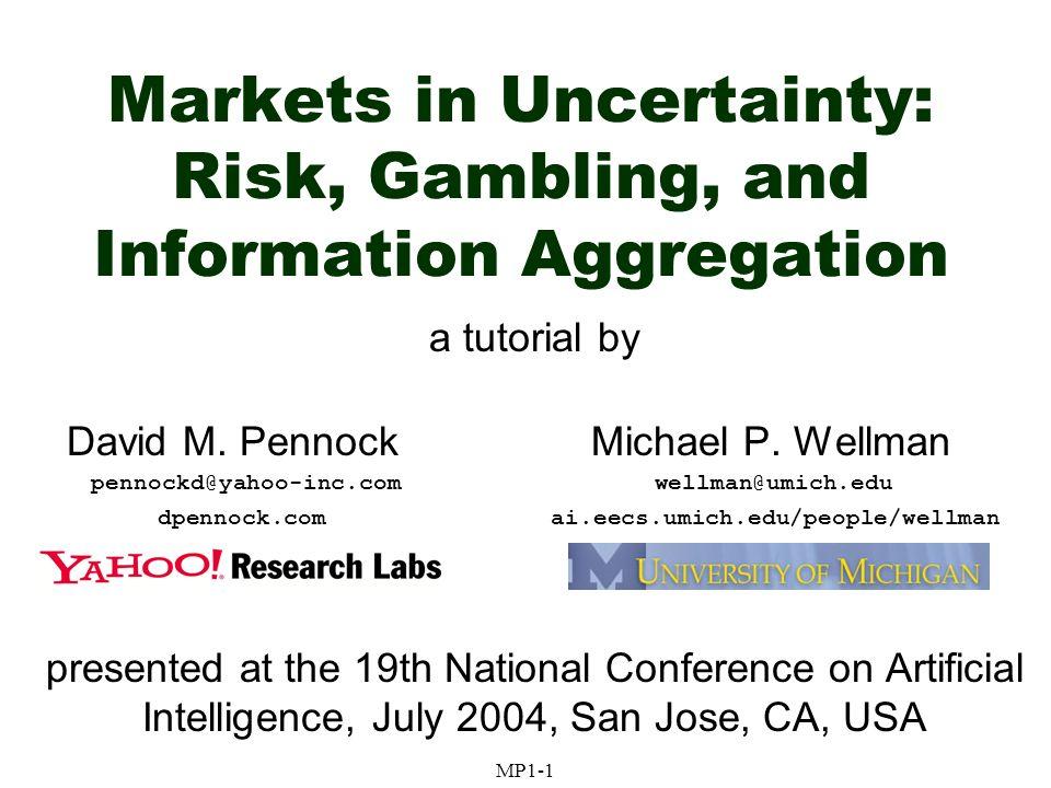 AAAI04 July 2004MP1-202Pennock/Wellman Market Dynamics Agents with CARA Mixed populations belief wealth GLU wealth CARA wealth Beta(8,4)