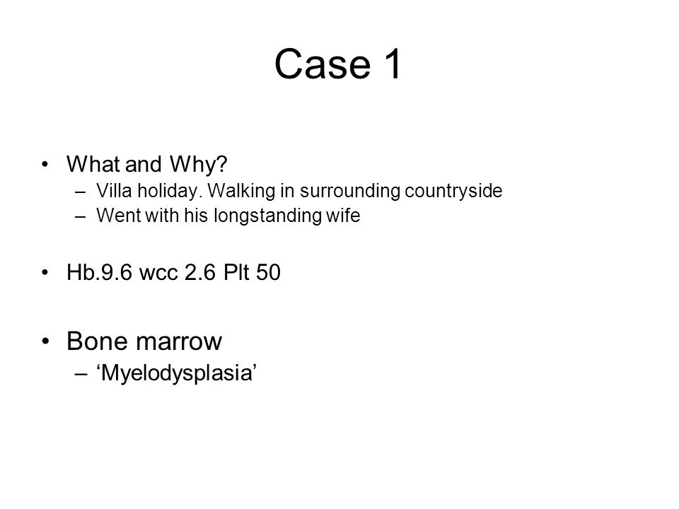 Case 1 What and Why. –Villa holiday.