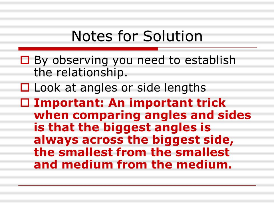 Notes for Solution By observing you need to establish the relationship.