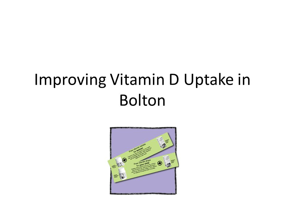 Improving Vitamin D Uptake in Bolton