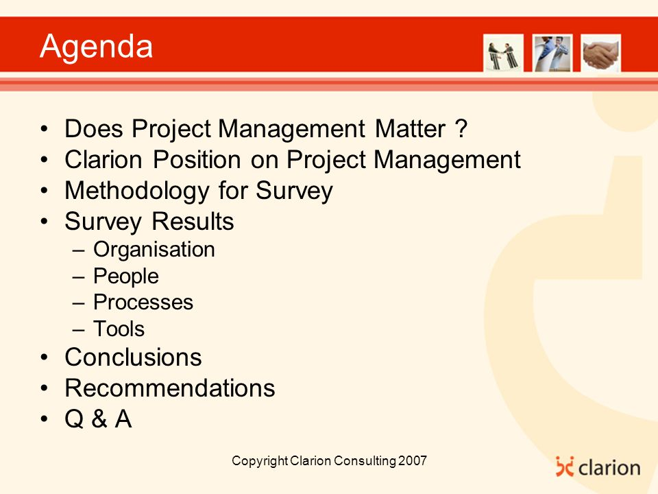 Copyright Clarion Consulting 2007 Agenda Does Project Management Matter .