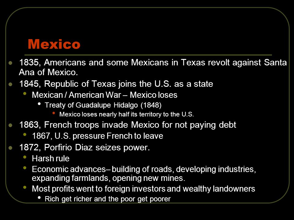 Mexico 1835, Americans and some Mexicans in Texas revolt against Santa Ana of Mexico.