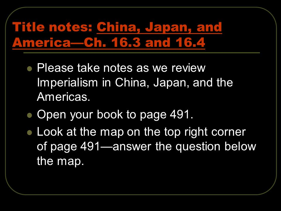 Title notes: China, Japan, and AmericaCh.