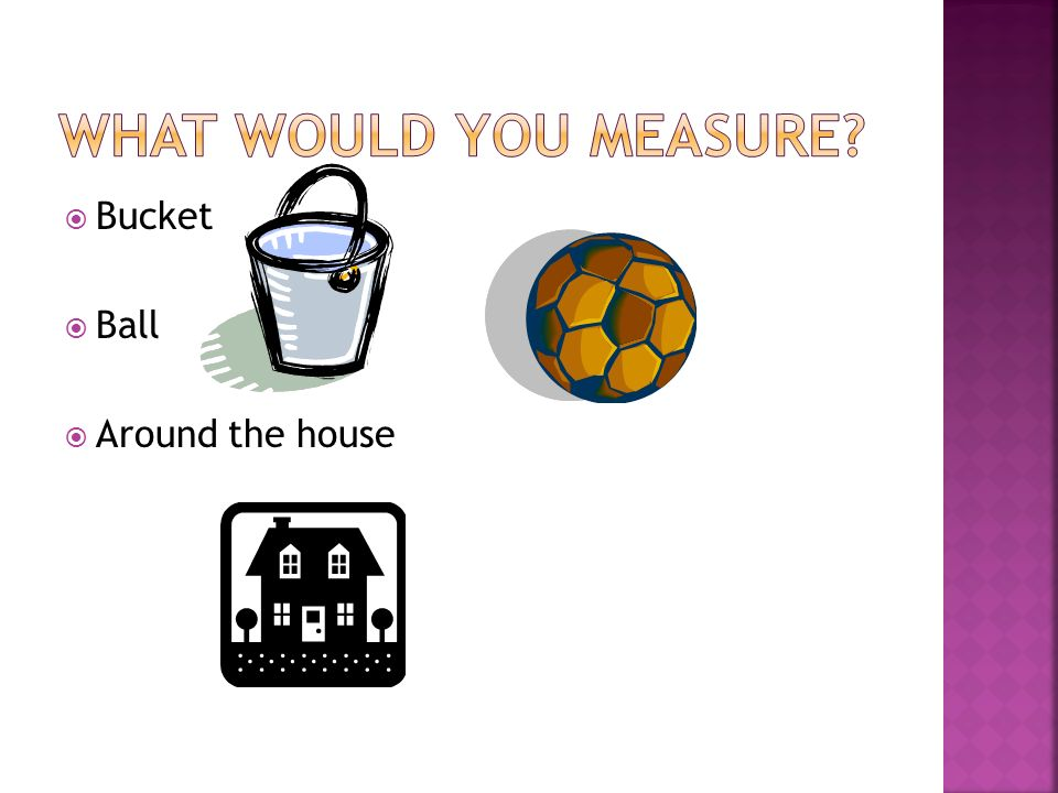 Bucket Ball Around the house