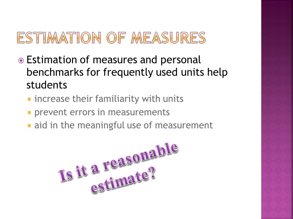 Throughout the school – make measurement a focus.