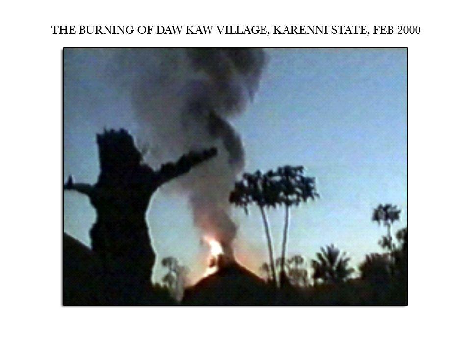 20 The Burning of Daw Kaw Village Karenni State Feb. 2000