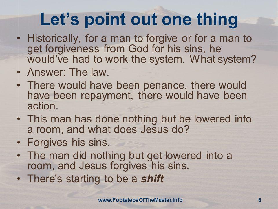 www.FootstepsOfTheMaster.info 7 Matthews Account Turn to Matthew 9:1-8 Roll the Video!!!!.
