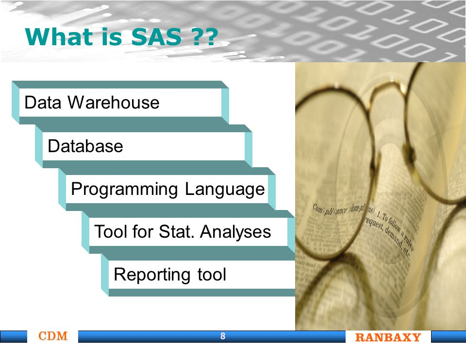 CDM 8 What is SAS . Tool for Stat.