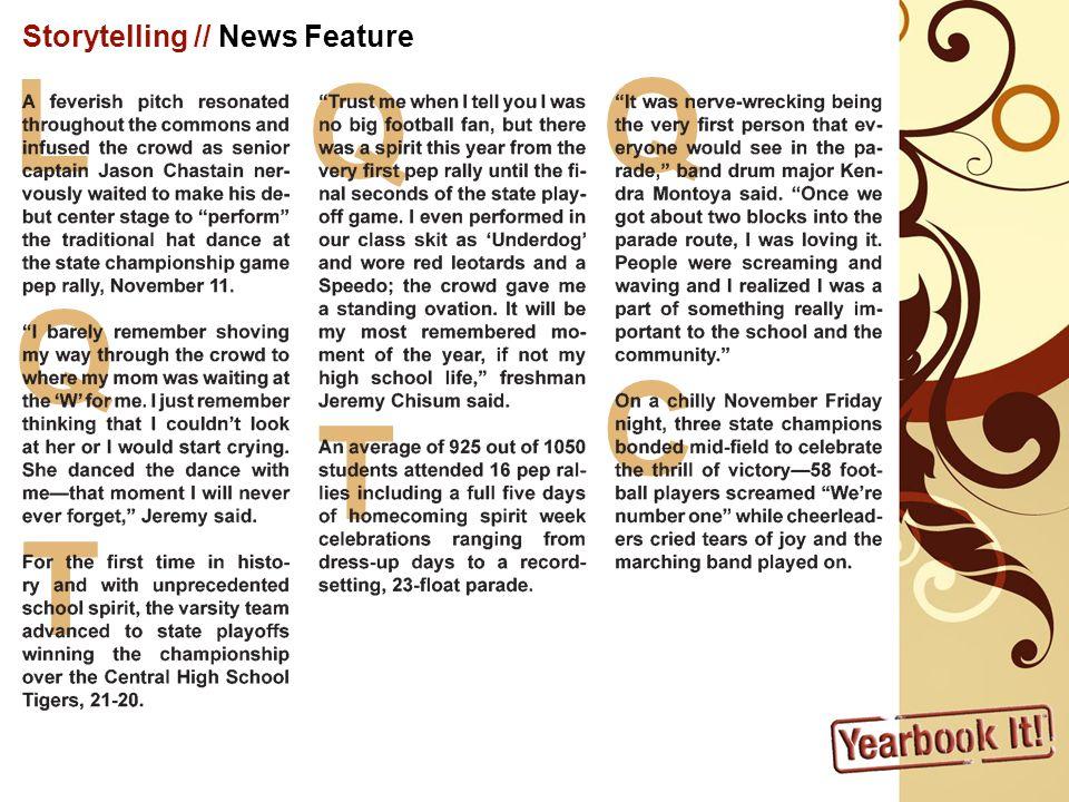 Storytelling // News Feature L Q T Q T Q C