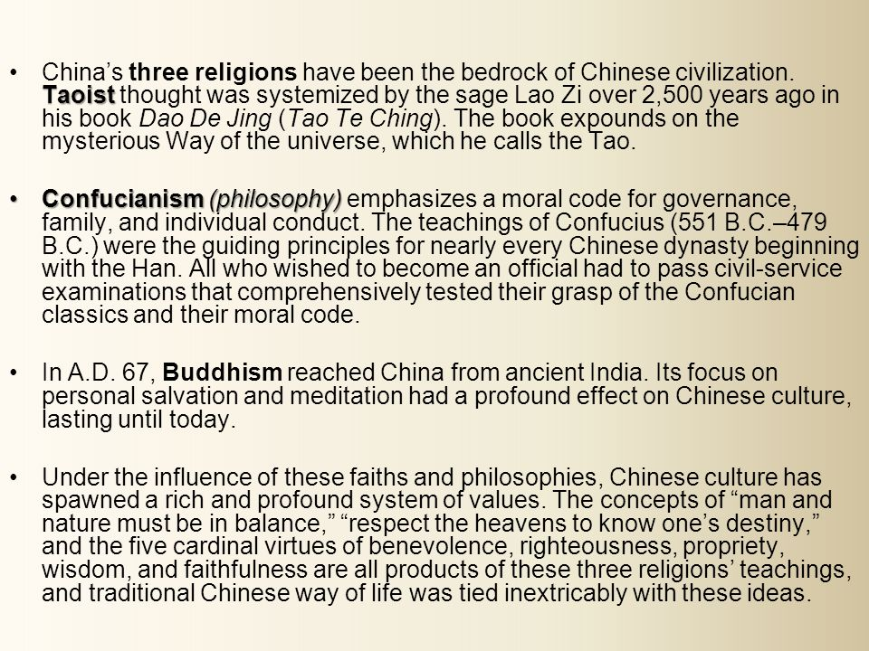 TaoistChinas three religions have been the bedrock of Chinese civilization.
