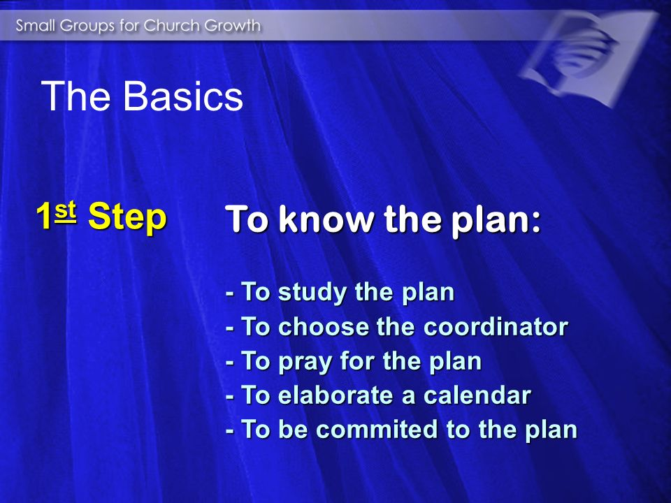 To know the Plan To know the Plan To prepare the Leaders To prepare the Leaders To organize the Work To organize the Work To prepare the Church To prepare the Church To start the Meetings To start the Meetings Overall Mission
