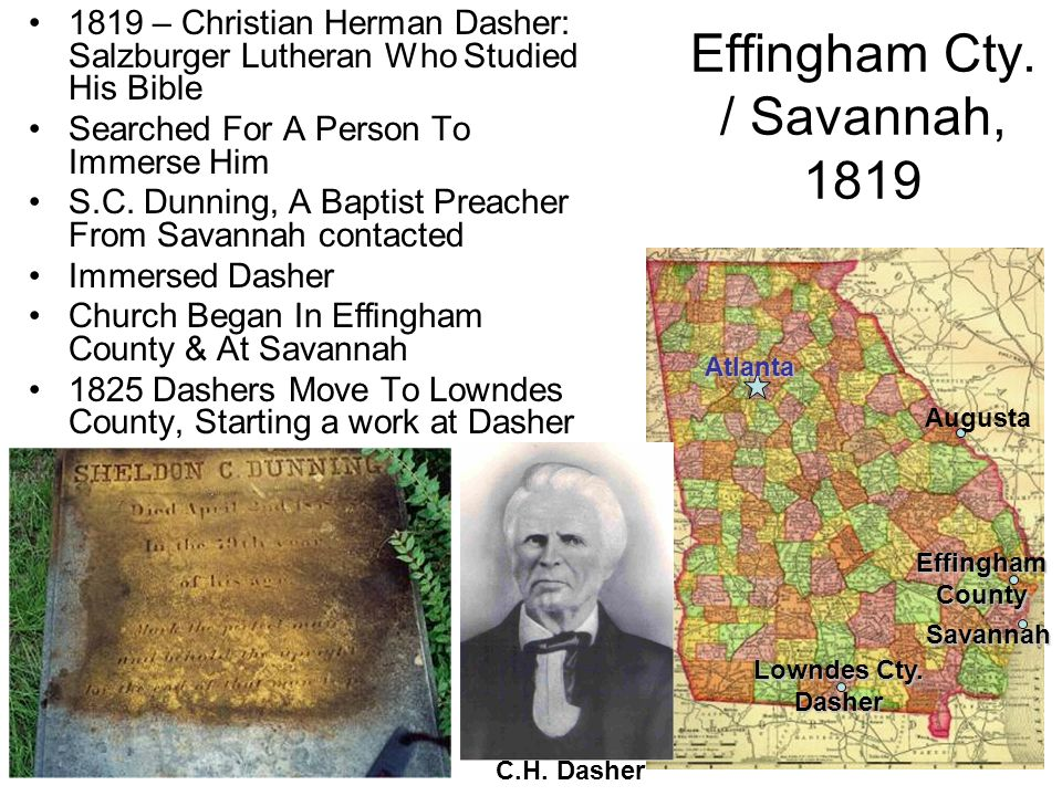 Effingham Cty. / Savannah, 1819 1819 – Christian Herman Dasher: Salzburger Lutheran Who Studied His Bible Searched For A Person To Immerse Him S.C. Du