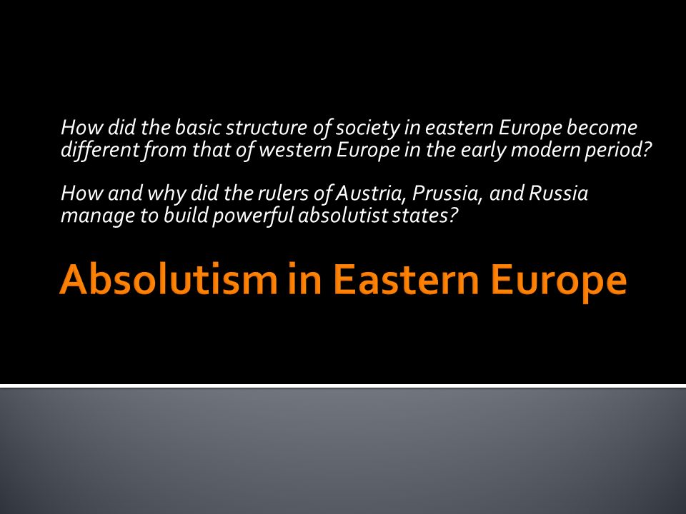 How did the basic structure of society in eastern Europe become different from that of western Europe in the early modern period? How and why did the