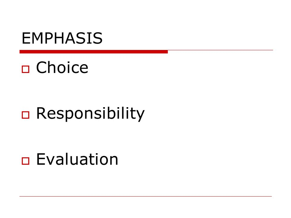 EMPHASIS Choice Responsibility Evaluation