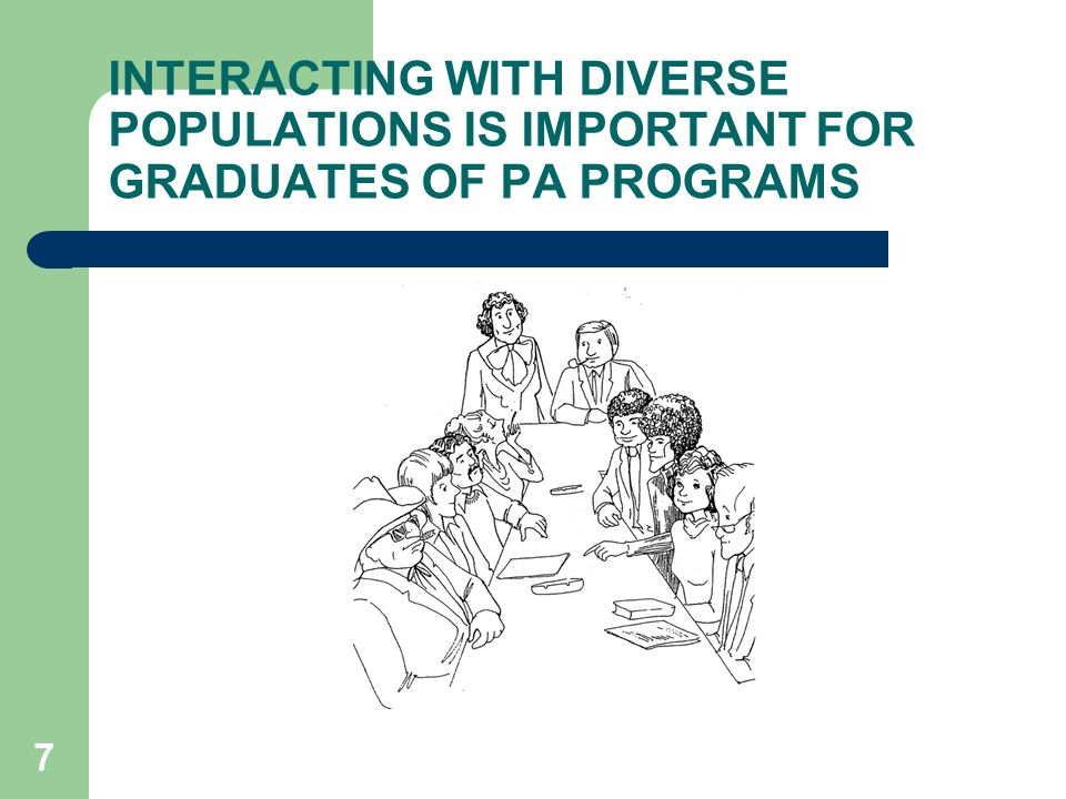 TEACHING DIVERSITY IN HIGHER EDUCATION (CLASSROOM DIVERSITY IN PA) 1)There is a recognition that the quality of education does depend on the diversity of an institutions student body.