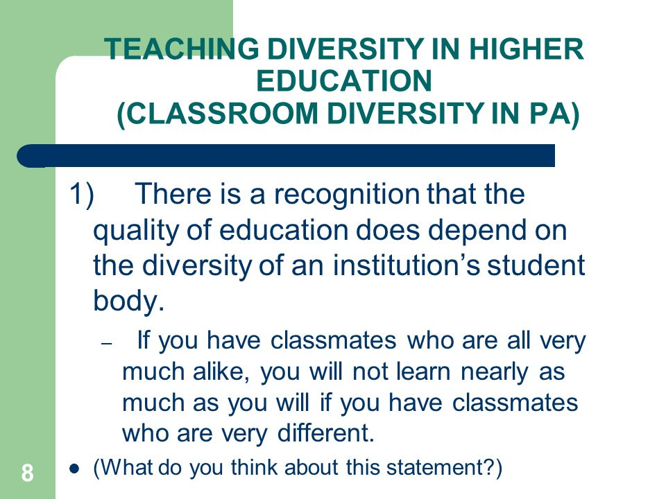 TEACHING DIVERSITY IN HIGHER EDUCATION (CLASSROOM DIVERSITY IN PA) 2.