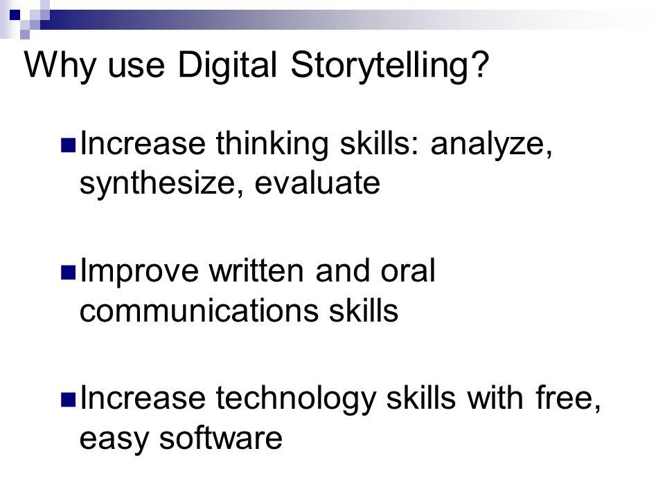 Why use Digital Storytelling.
