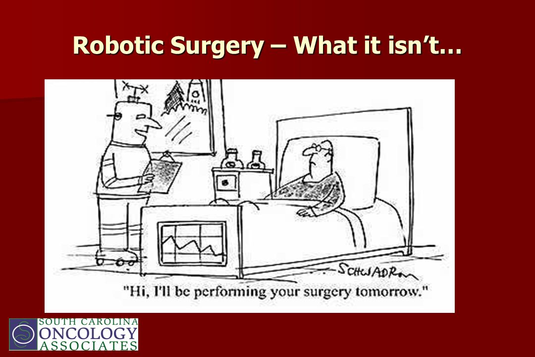 Robotic Surgery – What it isnt…