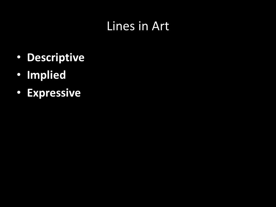 Lines in Art Descriptive Implied Expressive