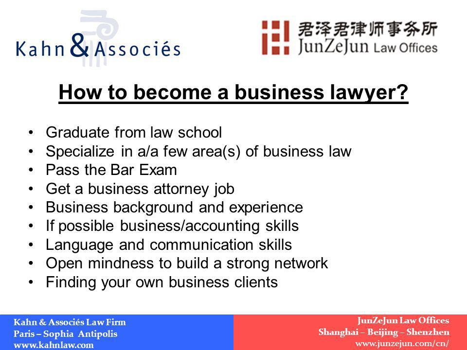 How to become a business lawyer.
