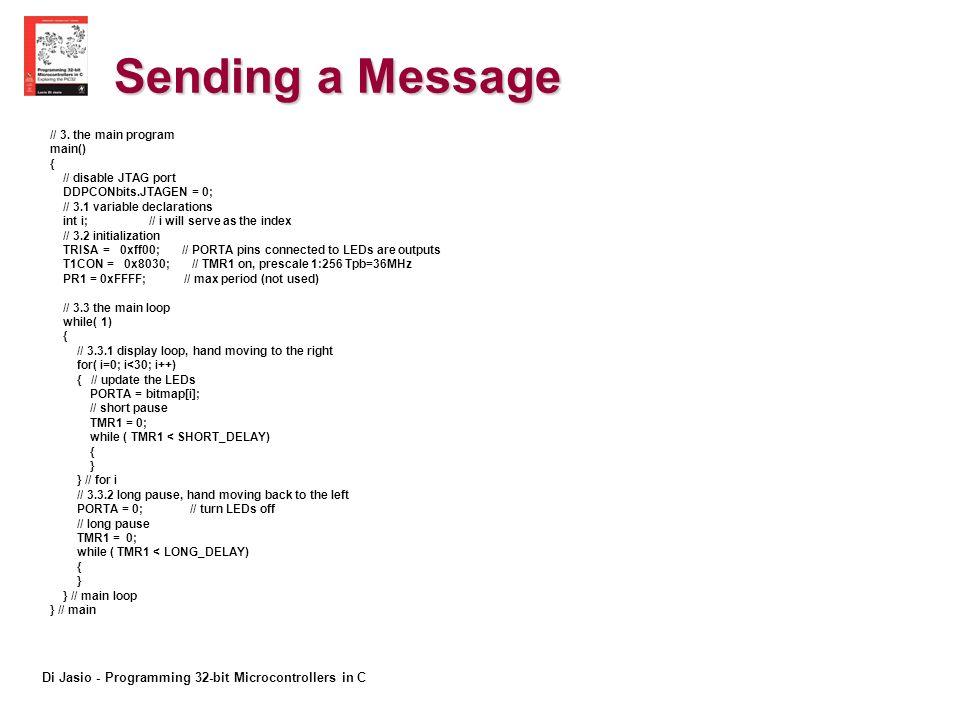 Di Jasio - Programming 32-bit Microcontrollers in C Sending a Message // 3.