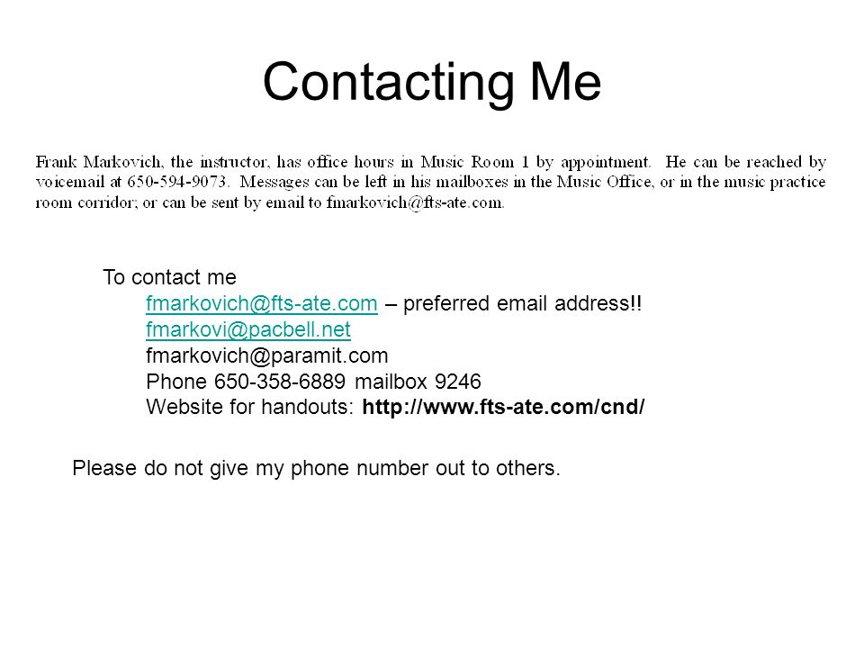 Contacting Me To contact me fmarkovich@fts-ate.comfmarkovich@fts-ate.com – preferred email address!.