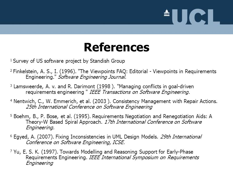 1 Survey of US software project by Standish Group 2 Finkelstein, A. S., I. (1996).