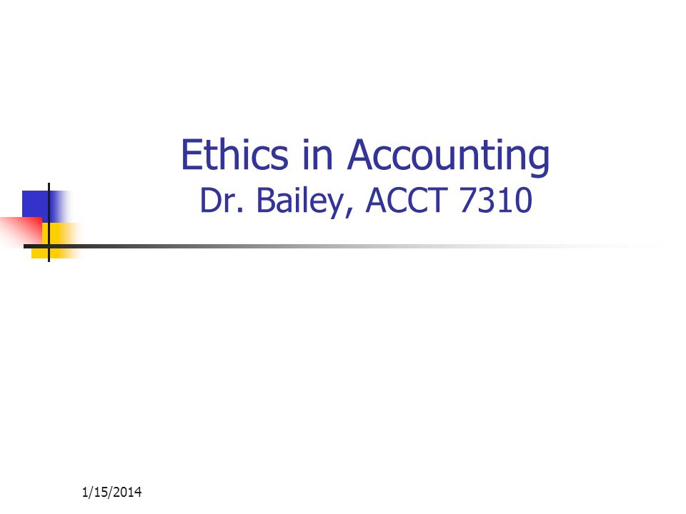 1/15/2014 Agenda What are ethics.