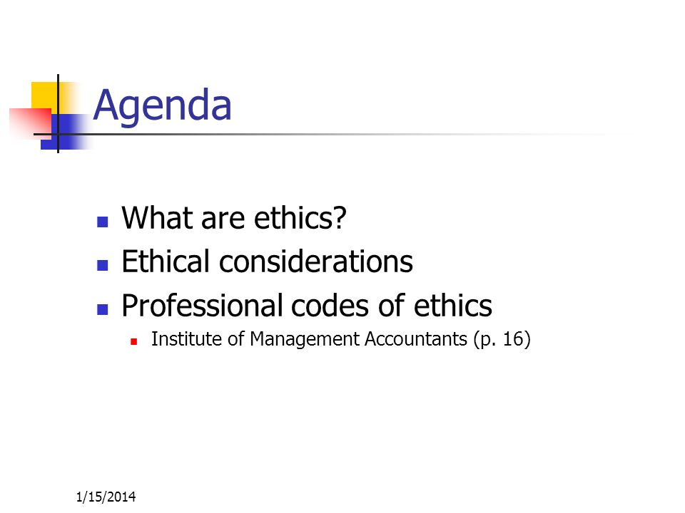 1/15/2014 Ethics Defined What are ethics.