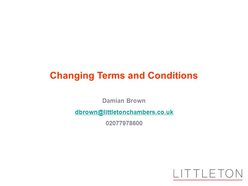 Damian Brown Changing Terms and Conditions