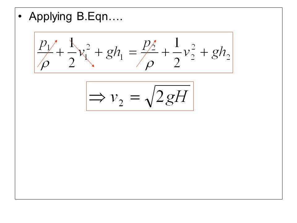 Applying B.Eqn….