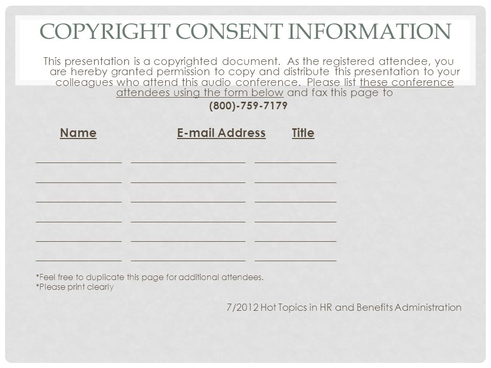 COPYRIGHT CONSENT INFORMATION This presentation is a copyrighted document.