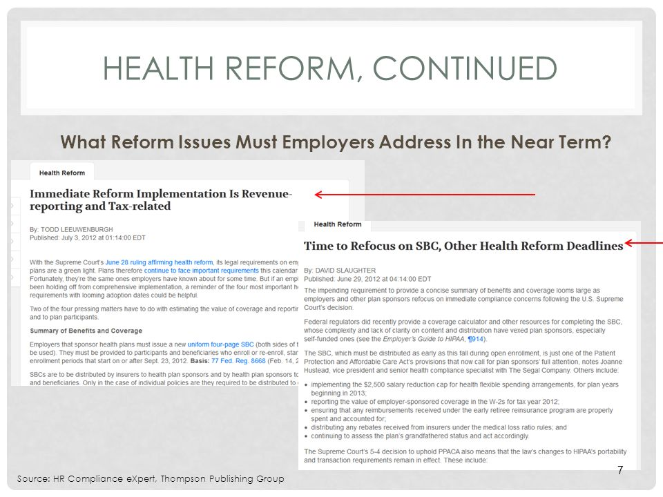 HEALTH REFORM, CONTINUED What Reform Issues Must Employers Address In the Near Term.
