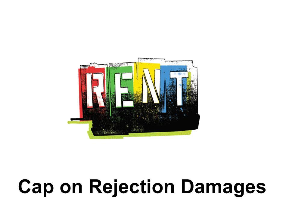 Cap on Rejection Damages