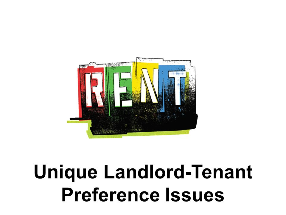Unique Landlord-Tenant Preference Issues