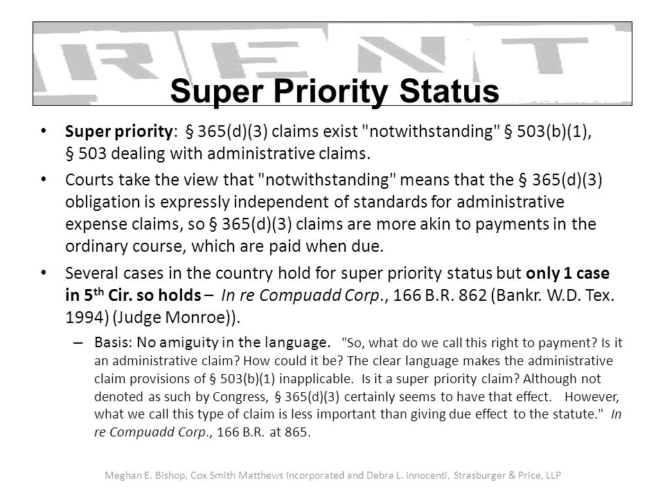 Super priority: § 365(d)(3) claims exist notwithstanding § 503(b)(1), § 503 dealing with administrative claims.