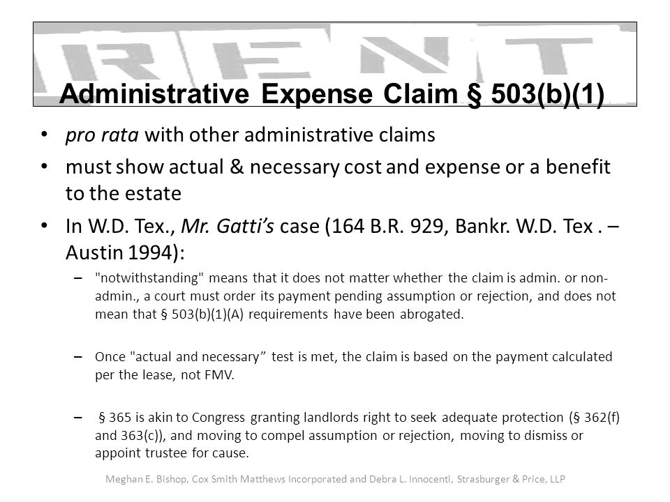 pro rata with other administrative claims must show actual & necessary cost and expense or a benefit to the estate In W.D. Tex., Mr. Gattis case (164