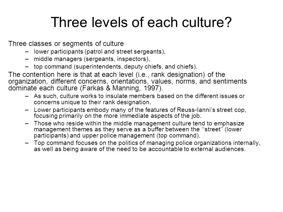 Three levels of each culture.