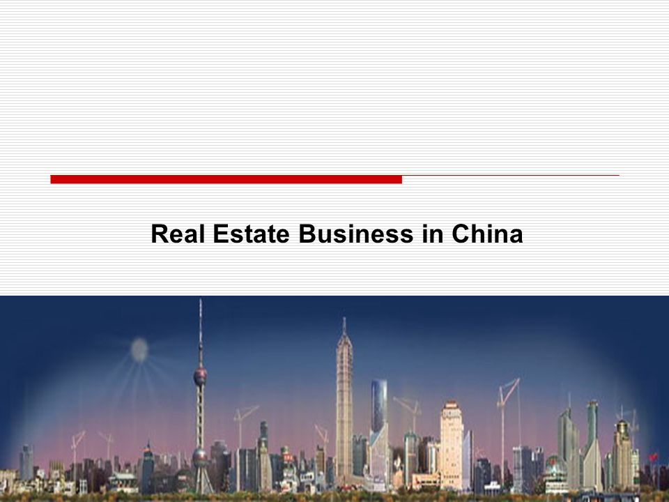 Real Estate Business in China