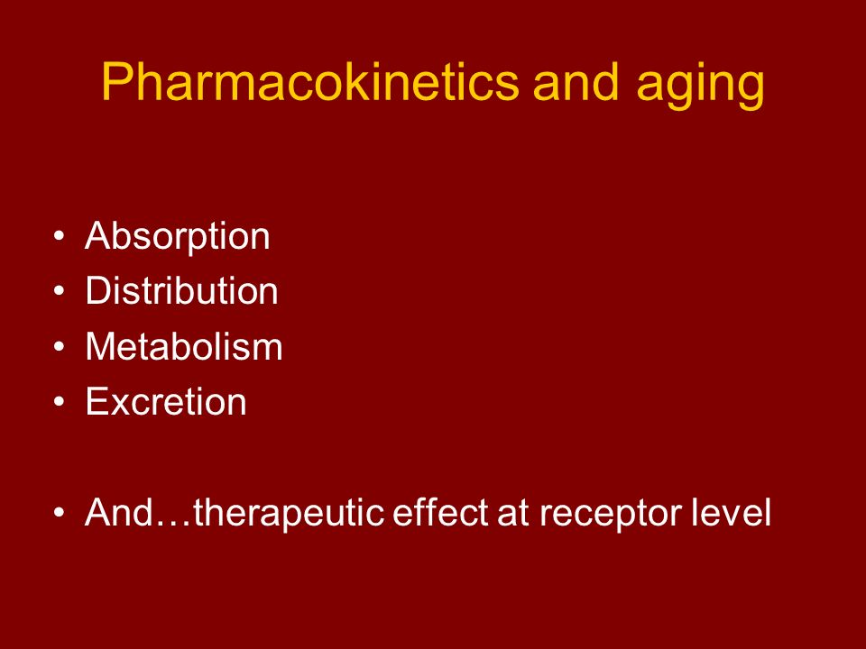 Absorption Changes in gastric pH (higher with aging) Changes in GI transit time (increased with aging) Changes in intestinal absorptive area (reduced) BUT Very little change in absorption of drugs