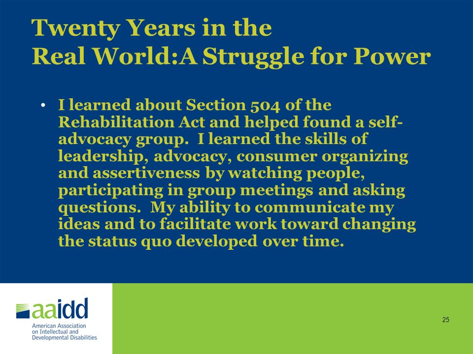 24 Twenty Years in the Real World: A Struggle for Power The day I moved out, some staff told me I would be back in a month. They may be still waiting