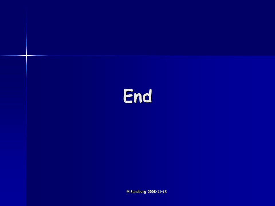M Sandberg 2008-11-13 End