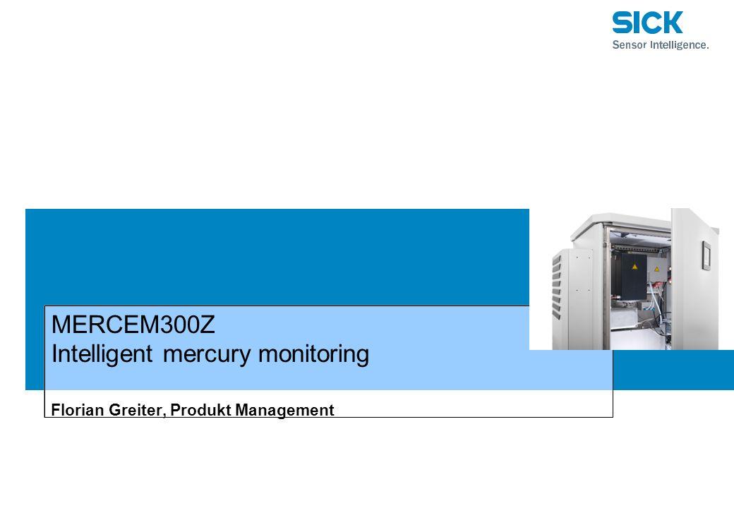 MERCEM300Z Intelligent mercury monitoring Florian Greiter, Produkt Management