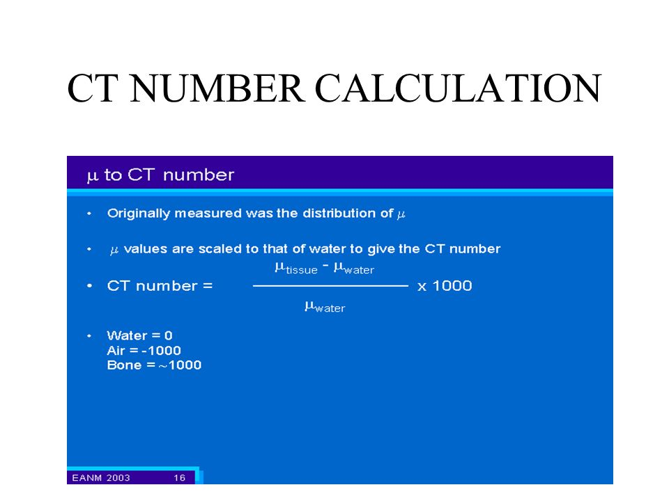 CT NUMBER CALCULATION