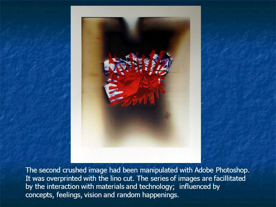 The second crushed image had been manipulated with Adobe Photoshop.