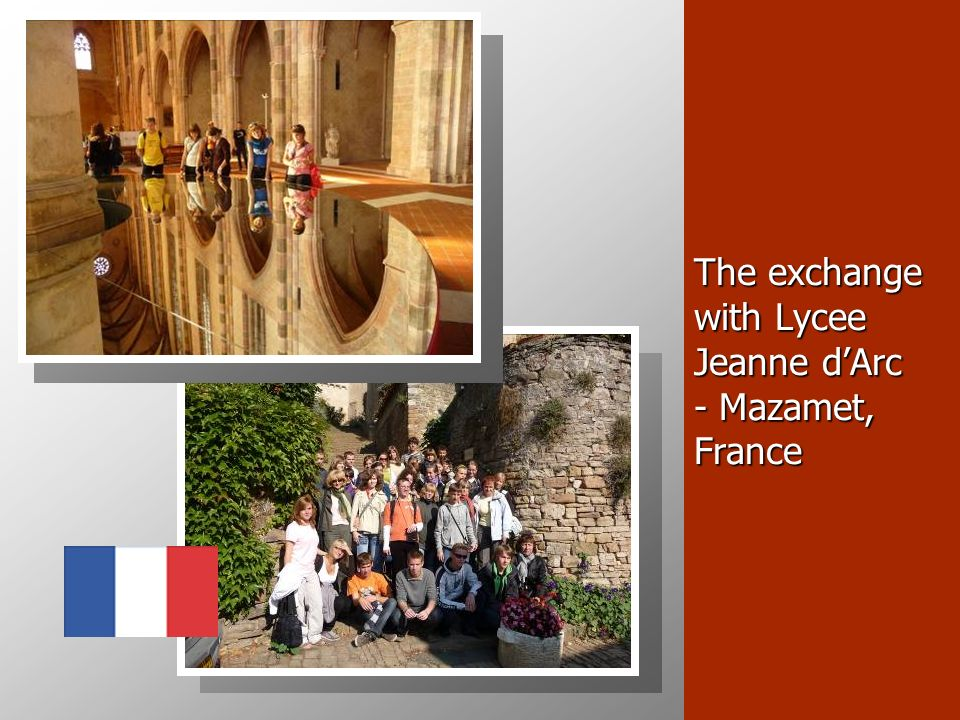 The exchange with Lycee Jeanne dArc - Mazamet, France