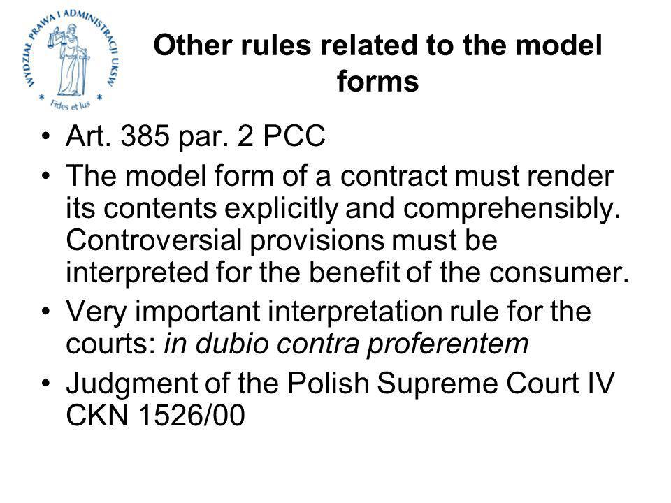 Other rules related to the model forms Art. 385 par.