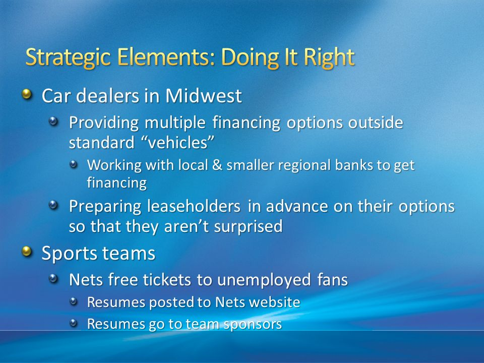 Car dealers in Midwest Providing multiple financing options outside standard vehicles Working with local & smaller regional banks to get financing Pre