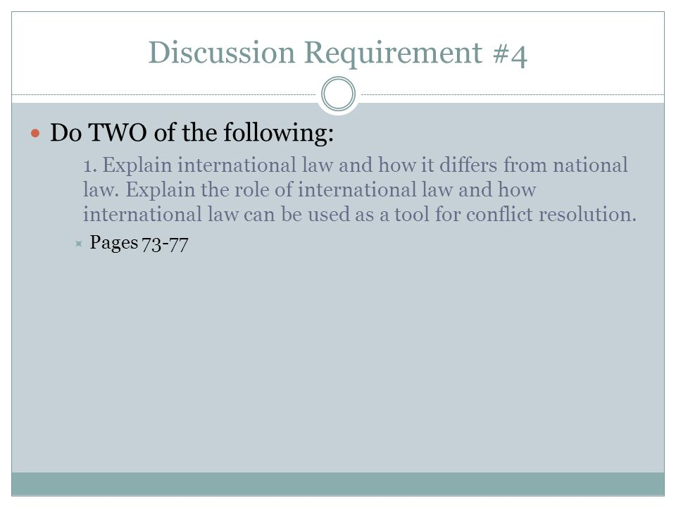 Discussion Requirement #4 Do TWO of the following: 1.