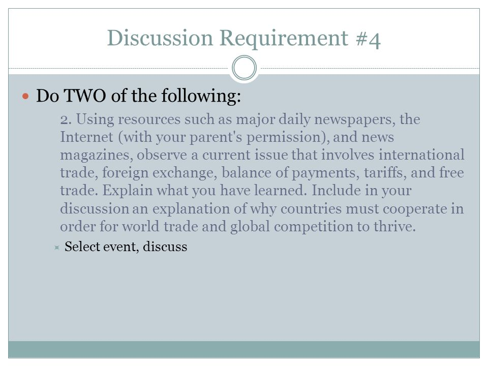 Discussion Requirement #4 Do TWO of the following: 3.